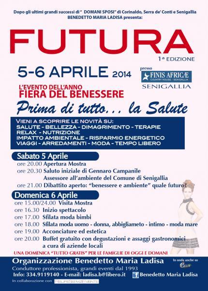 Futura 5 E 6 Aprile 2014 Mostra Benessere Salute Bellezza Senigallia An 05 04 2014 Marche In Festa